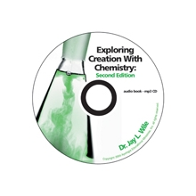 Apologia: Exploring Creation with Chemistry 2ND Ed. MP3 Audio CD